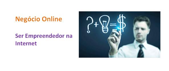 Ser Empreendedor na Internet, imagem de Destaque