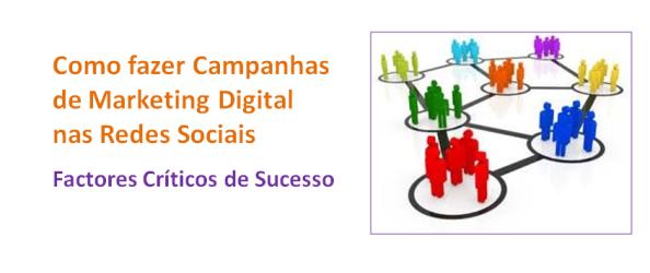 Como fazer campanhas marketing digital nas redes sociais e factores criticos, imagem de destaque