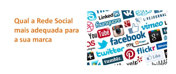 Qual a Rede Social mais adequada para a sua marca