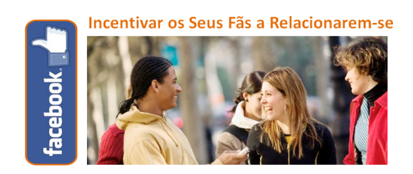 Incentivar fãs no Facebook