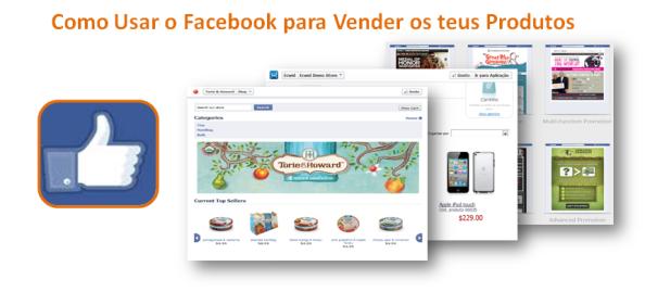 Como Usar o Facebook para Vender os teus Produtos, imagem de destaque