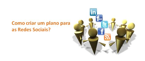 Como criar um plano para as Redes Sociais imagem de destaque